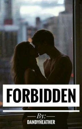 Forbidden by dandyheather