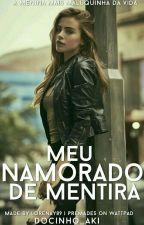 Meu Namorado De Mentira by Sup0sta-Soc1op4ta