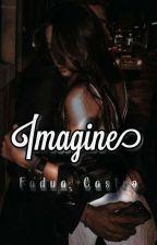 IMAGINES by FaduaDark_11