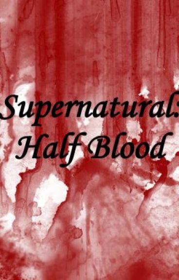 Supernatural: Half Blood