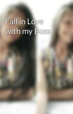 Fall in Love with my Boss by leleng600