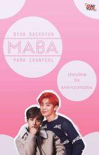 Maba ; Chanbaek by baekyoong0506