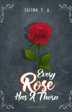 EVERY ROSE HAS A THORN by NudeNasty