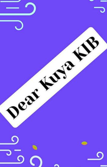 Dear Kuya KIB (knightinblack)