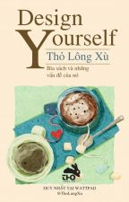 Design Yourself by ThoLongXu