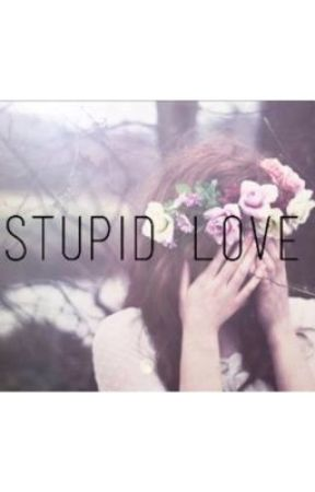 Stupid Love by nikkolada