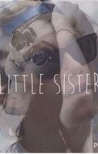 Little Sister by XMXRGXN