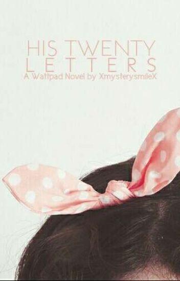 His Twenty Letters   ✓