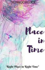 Place In Time by missgorgxx
