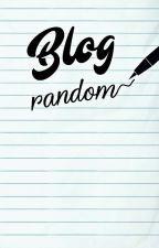 Blog Random by Killroy1993