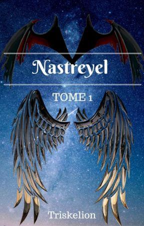 Nastreyel La Guerre Pour le Ciel - Tome 1 by Triske1ion