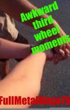Awkward third wheel moments by FullMetalNinja75