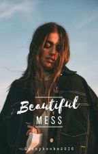 Beautifull mess by Sunnybooks2016