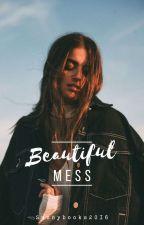 Beautifull mess by Sunnybooks2016