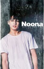 Noona ( Jeon Jungkook Fanfiction ) by JinVkook143