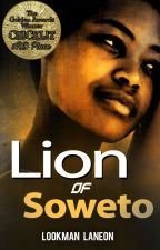 Lion of Soweto by LookmanLaneon
