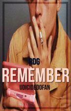 Remember (2nd Season) [r,d,g] by undicided0fan