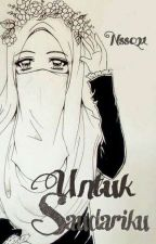 Untuk Saudariku, Ukhti by Nss021