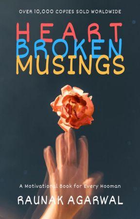 Heart Broken Musings by rk_writes95