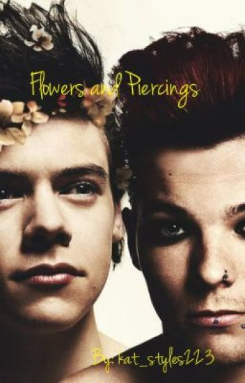 Flowers And Piercings - Larry Stylinson (punk Louis and flower Harry AU)