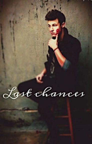 Last Chances (Cameron Dallas)