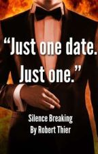 RADISH READERS: SILENCE BREAKING by Nuffsa1d