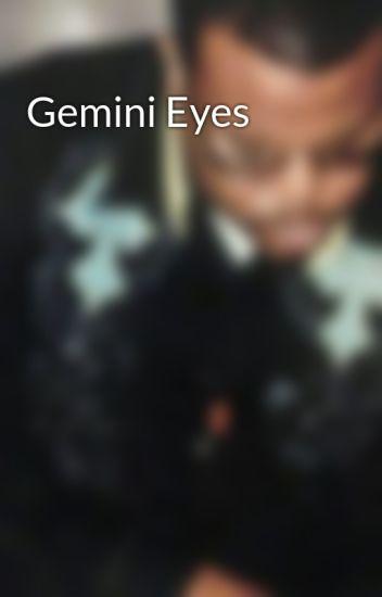 Gemini Eyes - Kevin Guru - Wattpad