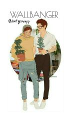 Wallbanger || LARRY by dontgrowupp