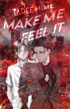 Make me feel it [Riren FF] by Taree-hime