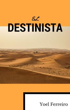 El Destinista by YoelFerreiro