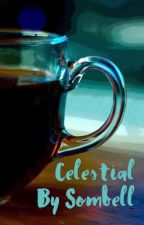 Celestial by Sombell  by sombell