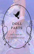 Doll Parts ♡ Book 1 ♡ Frerard by vampirexchild
