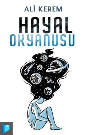 HAYAL OKYANUSU by hayalkatibi