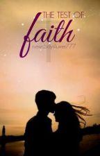The Test Of Faith by newsboyslover777