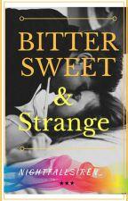 BitterSweet and Strange [GxG] by urRecklessBlackstar