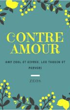 Contre Amour by ---ZEOS---