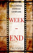 Week-end (TERMINEE) by Talymm