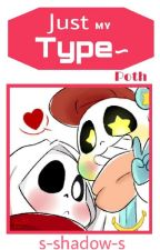 Just My Type~ Poth. by s-shadow-s