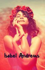 Isobel Andrews  by AmeliaHancox