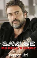 Savage. #Mc Devil's Ghost by peppergirlescritora