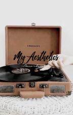 Aesthetics {OPEN} by --Amortentia