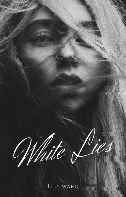 White Lies by help-me-think-of-one