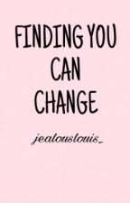 Finding you can change »L.S by jealouslouis_