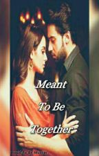 Meant To Be Together.  by Proud-To-Be-Muslim