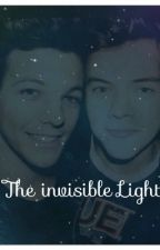 The invisible Light(A Larry Stylinson Fanfiction) by hazzasboogirls