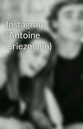 Instagram (Antoine Griezmann) by amilgriezmann22