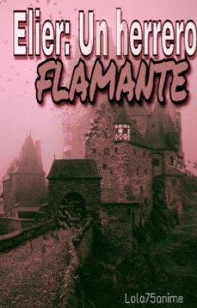 Elier:Un herrero flamante  by lola75anime
