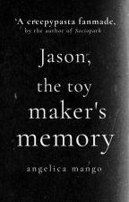 Le origini di Jason the Toymaker (secondo me) by angelicamango