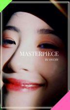 ✦  Masterpiece (VM) by __ovchy