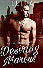 Desiring Marcus (Davidson Series #3 SAMPLE) by RamenLady